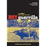 Boy Guerrilla: The World War II Metro Manila Serenader