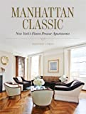 Manhattan Classic: New York's Finest Prewar Apartments