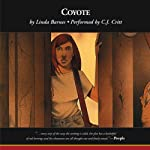 Coyote (       UNABRIDGED) by Linda Barnes Narrated by C. J. Critt