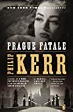 Prague Fatale: A Bernie Gunther Novel (0143122843) by Kerr, Philip