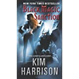 Black Magic Sanctionby Kim Harrison