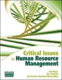 Ian C Roper Critical Issues in Human Resource Management
