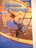 Salute to Courage (A Beka Book, 4.1)