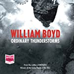 Ordinary Thunderstorms | William Boyd