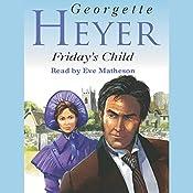 Friday's Child | [Georgette Heyer]