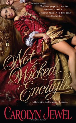Image of Not Wicked Enough (Reforming the Scoundrels)