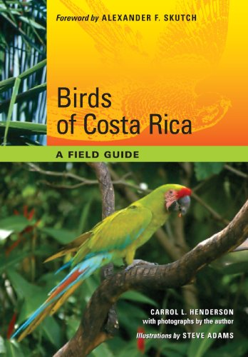 Birds of Costa Rica: A Field Guide (Corrie Herring Hooks)