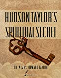 img - for Hudson Taylor's Spiritual Secret book / textbook / text book