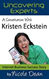 A Conversation with Kristen Eckstein: The Ultimate Book Coach (Online Business Success Stories)