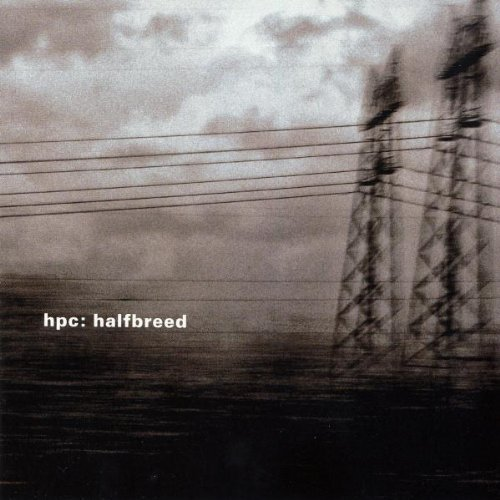 halfbreed-by-hpc-2008-11-18