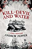 img - for Kill-Devil and Water (A Pyke Mystery) book / textbook / text book