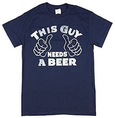 This Guy Needs A Beer Graphic T-Shirt