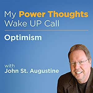 Optimism with John St. Augustine Audiobook