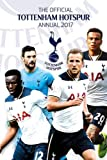 The Official Tottenham Hotspur Annual 2017 (Annuals 2017)