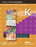 Focus in Kindergarten: Teaching with Curriculum Focal Points (Focus in High School Mathematics)