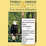 Thoreau and Emerson: Nature and Spirit | Henry David Thoreau,Ralph Waldo Emerson