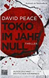 Tokio im Jahr null: Thriller (Tokio-Trilogie, Band 1)