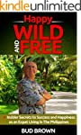 Happy, Wild and Free: Insider secrets...