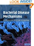 Bacterial Disease Mechanisms: An Intr...