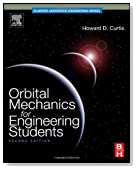 Orbital Mechanics for Engineering Students, Second Edition (Aerospace Engineering)