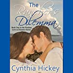 The Rancher's Dilemma: A Story of the 1924 Kilauea Volcano: Finding Love in Disaster, Book 1 | Cynthia Hickey
