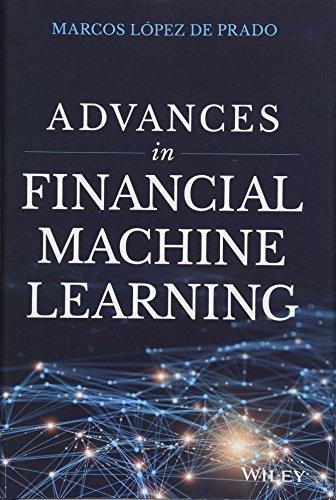 Advances in Financial Machine Learning [Lopez de Prado, Marcos] (Tapa Dura)