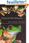 Tropical Rainforests - Past, Present...