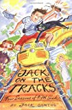 Jack on the Tracks: Four Seasons of Fifth Grade (Jack Henry Adventures) (0374336652) by Gantos, Jack