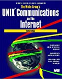img - for The Waite Group's Unix Communications and the Internet book / textbook / text book