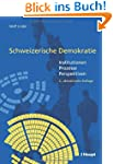 Schweizerische Demokratie: Institutio...