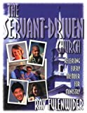 img - for The Servant-Driven Church: Releasing Every Member for Ministry book / textbook / text book