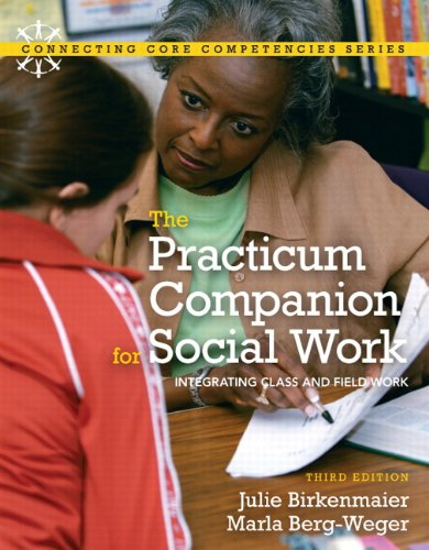 Practicum Companion for Social Work: Integrating Class...