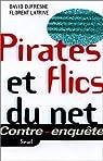 Pirates et flics du Net par Dufresne