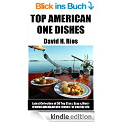 Latest Collection of 30 Top Class American One-Dish Recipes For Healthy Life
