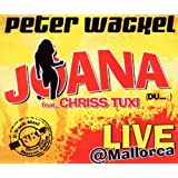 "Joana (Live Mallorca-Version)von ""Peter Wackel feat...."""