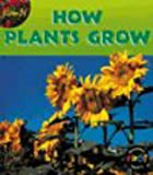 How Plants Grow (0431002002) by Angela Royston