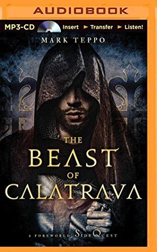 The Beast of Calatrava: A Foreworld Sidequest (Foreworld Saga)