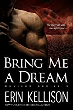 Bring Me A Dream: Reveler Series 5