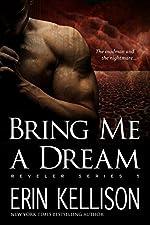 Bring Me A Dream: Reveler Series 5