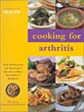 img - for Cooking for Arthritis (Eating for Health) book / textbook / text book