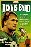 Dennis Byrd (Todays Heroes Series)