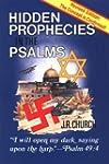 Hidden Prophecies in the Psal
