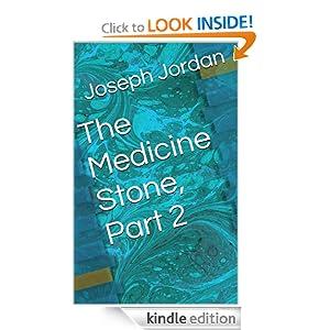 The Medicine Stone, Part 2