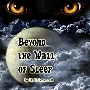 Beyond the Wall of Sleep Audiobook