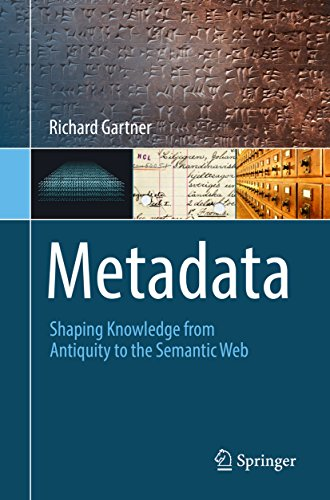 Metadata: Shaping Knowledge from Antiquity to the Semantic Web (Metadata Programming compare prices)