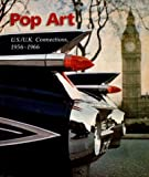 Pop Art: Us/Uk Connections, 1956-1966 (093959451X) by Menil Collection (Houston, Tex.)