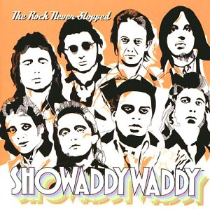 Showaddywaddy - The Rock Never Stops - Zortam Music