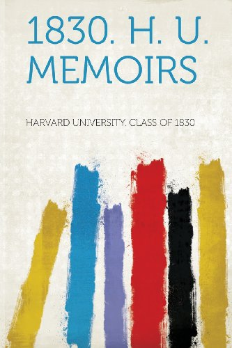 1830. H. U. Memoirs