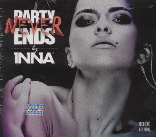 Inna - Party Never Ends (Deluxe Editi - Zortam Music