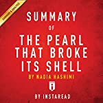 Summary of 'The Pearl That Broke Its Shell' by Nadia Hashimi | Includes Analysis |  Instaread